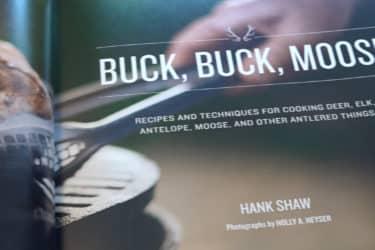 Buck, Buck, Moose by Hank Shaw (interior page)