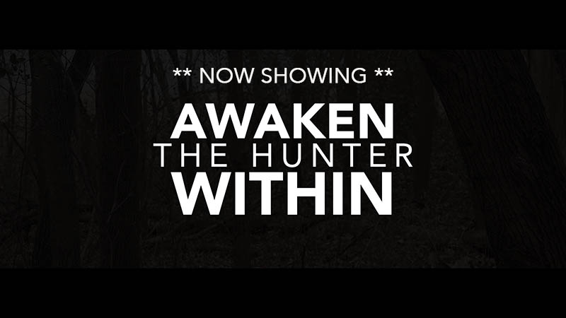Now Showing Awaken The Hunter Within by Modern Carnivore