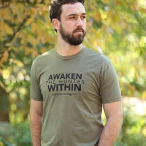 Awaken The Hunter Within T-shirt Men's Green
